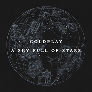 Coldplay - A Sky Full of Stars - Music for Lockdown Listening - Graceful Blog